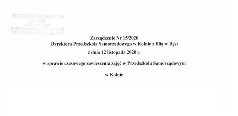 Zarządzenie Nr 15/2020 Dyrektora Przedszkola Samorządowego w Kolnie z filią w Bęsi z dnia 12 listopada 2020 r. w sprawie czasowego zawieszenia zajęć w Przedszkolu Samorządowym w Kolnie