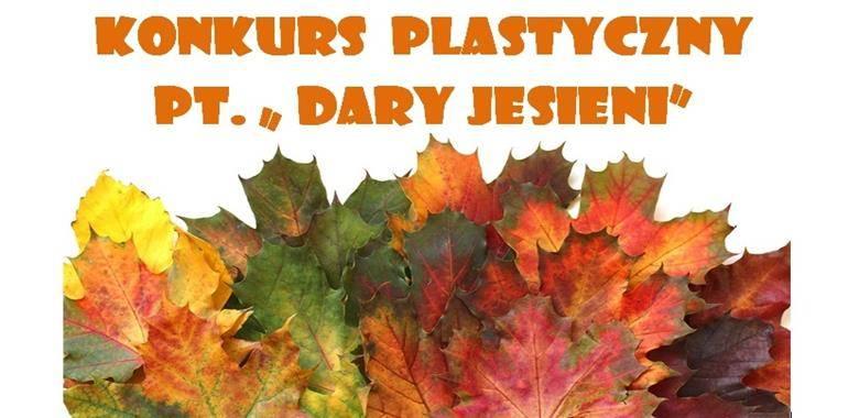 """KONKURS PLASTYCZNY PT. """"DARY JESIENI"""""""