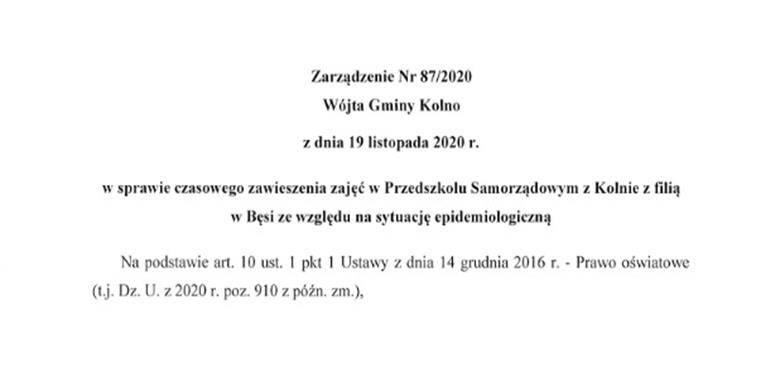 Zarządzenie nr 87/2020 Wójta Gminy Kolno z dnia 19 listopada 2020 r. w sprawie czasowego zawieszenia zajęć w Przedszkolu Samorządowym w Kolnie z filią w Bęsi ze względu na sytuację epidemiologiczną