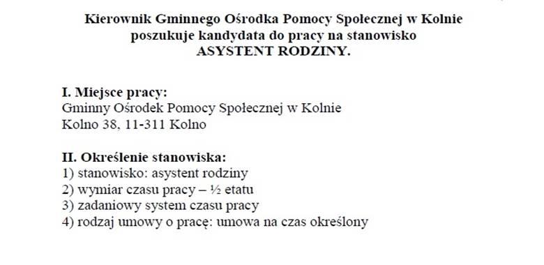 Kierownik Gminnego Ośrodka Pomocy Społecznej w Kolnie poszukuje kandydata do pracy na stanowisko ASYSTENT RODZINY.