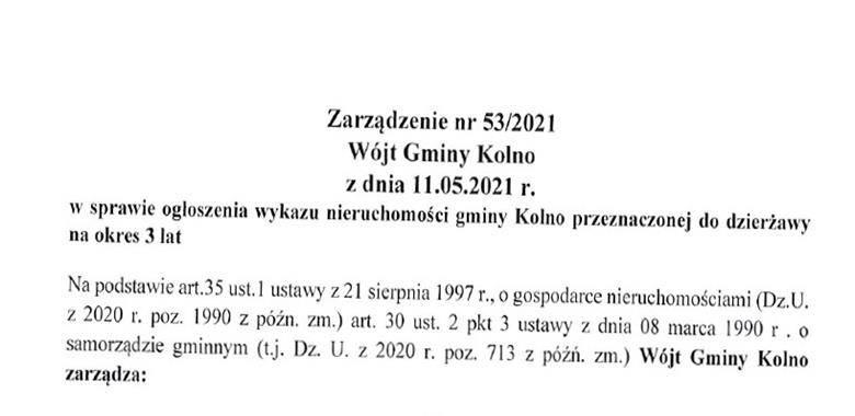 Zarządzenie nr 53/2021 Wójta Gminy Kolno z dnia 11.05.2021 r. w sprawie ogłoszenia wykazu nieruchomości gminy Kolno przeznaczonej do dzierżawy na okres 3 lat