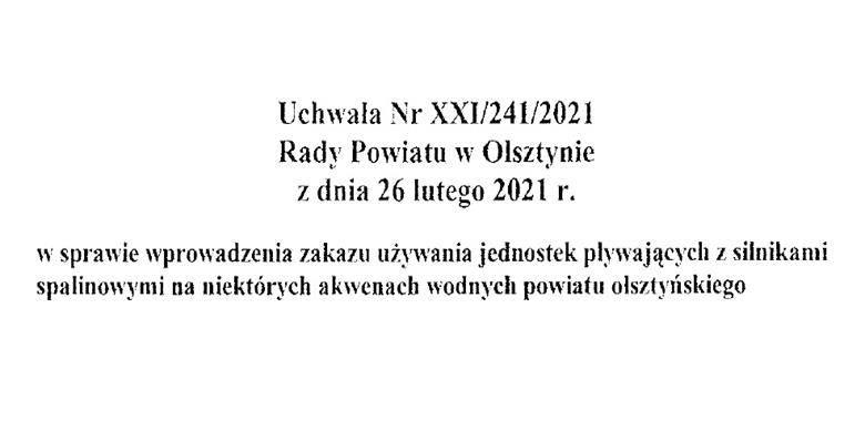 Uchwała Rady Powiatu w Olsztynie w sprawie wprowadzenia zakazu używania jednostek pływających z silnikami spalinowymi na niektórych akwenach wodnych powiatu olsztyńskiego