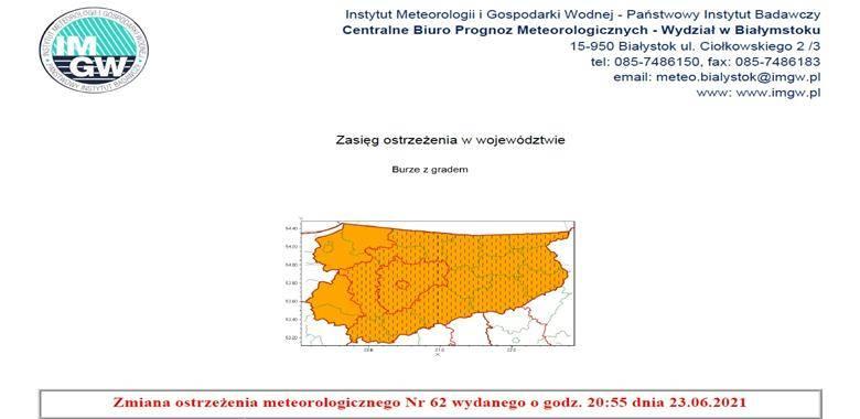 Zmiana ostrzeżenia meteorologicznego Nr 62 wydanego o godz. 20:55 dnia 23.06.2021
