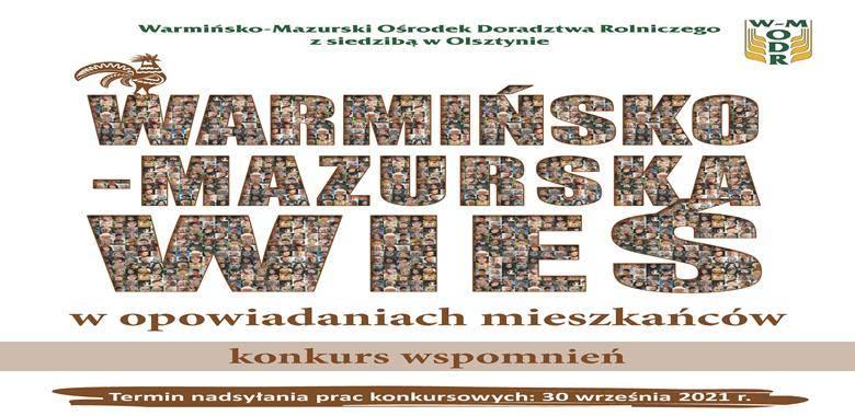 Konkurs wspomnień - Warmińsko-Mazurska wieś w opowiadaniach mieszkańców