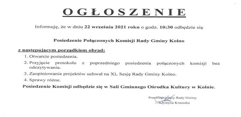 Ogłoszenie - Posiedzenie Połączonych Komisji Rady Gminy Kolno zwołane na dzień 22 września 2021 roku o godz. 10.30