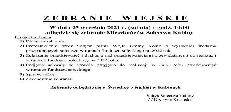OGŁOSZENIE - Zebranie Wiejskie Mieszkańców Sołectwa Kabiny w sprawie rozdysponowania środków funduszu sołeckiego na 2022 r.