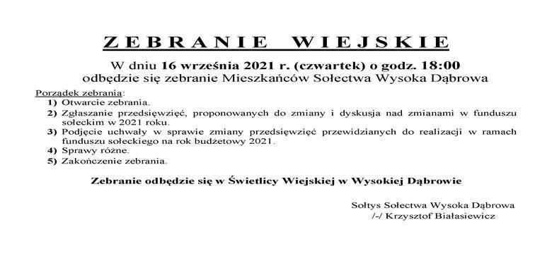 OGŁOSZENIE - Zebranie Wiejskie Mieszkańców Sołectwa Wysoka Dąbrowa w sprawie zmiany przesznaczenia środków funduszu sołeckiego na 2021 r.