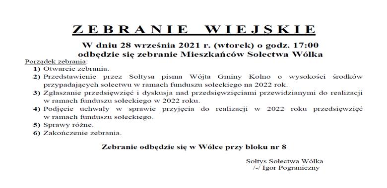 OGŁOSZENIE - Zebranie Wiejskie Mieszkańców Sołectwa Wólka w sprawie rozdysponowania środków funduszu sołeckiego na 2022 r.